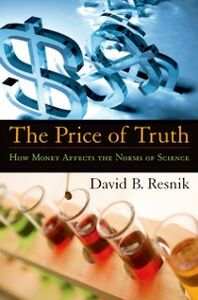 Ebook in inglese Price of Truth: How Money Affects the Norms of Science Resnik, David B.