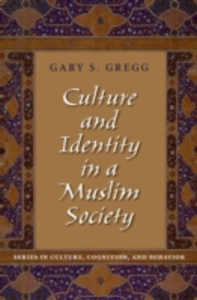 Ebook in inglese Culture and Identity in a Muslim Society Gregg, Gary S.