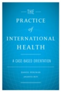 Ebook in inglese Practice of International Health: A Case-Based Orientation -, -