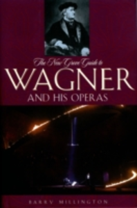 Ebook in inglese New Grove Guide to Wagner and His Operas Millington, Barry