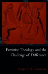 Ebook in inglese Feminist Theology and the Challenge of Difference Kamitsuka, Margaret D.