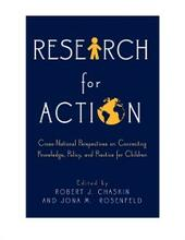 Research for Action: Cross-National Perspectives on Connecting Knowledge, Policy, and Practice for Children
