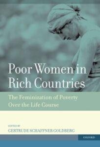 Foto Cover di Poor Women in Rich Countries: The Feminization of Poverty Over the Life Course, Ebook inglese di  edito da Oxford University Press