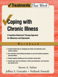 Ebook in inglese Coping with Chronic Illness: A Cognitive-Behavioral Approach for Adherence and Depression Gonzalez, Jeffrey , Safren, Steven , Soroudi, Nafisseh