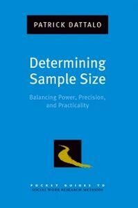 Ebook in inglese Determining Sample Size: Balancing Power, Precision, and Practicality Dattalo, Patrick