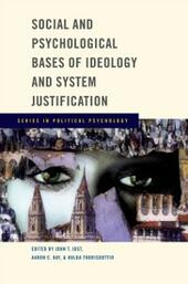 Social and Psychological Bases of Ideology and System Justification