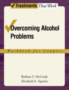 Ebook in inglese Overcoming Alcohol Problems: A Couples-Focused Program Epstein, Elizabeth E. , McCrady, Barbara S.