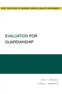 Ebook in inglese Evaluation for Guardianship Barrett, Curtis L. , Drogin, Eric Y.