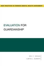Evaluation for Guardianship