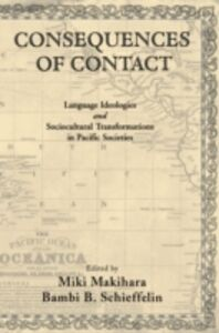 Ebook in inglese Consequences of Contact: Language Ideologies and Sociocultural Transformations in Pacific Societies