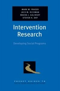 Ebook in inglese Intervention Research: Developing Social Programs Da, ay , Fraser, Mark W. , Galinsky, Maeda J. , Richman, Jack M.