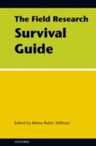 Foto Cover di Field Research Survival Guide, Ebook inglese di Arlene Rubin Stiffman, edito da Oxford University Press