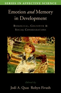 Ebook in inglese Emotion in Memory and Development: Biological, Cognitive, and Social Considerations -, -