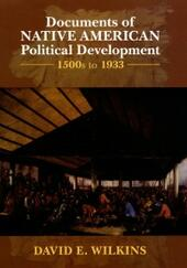 Documents of Native American Political Development: 1500s to 1933