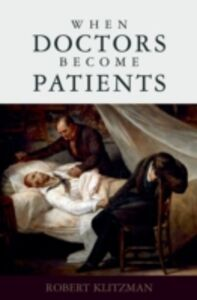 Ebook in inglese When Doctors Become Patients Klitzman, Robert