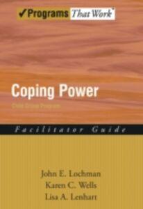Ebook in inglese Coping Power: Child Group Facilitators Guide Lis, isa , Lochman, John E. , Wells, Karen