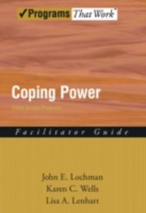 Ebook in inglese Coping Power: Child Group Facilitators Guide Lochman, John E. , Wells, Karen