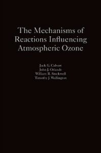 Foto Cover di Mechanisms of Reactions Influencing Atmospheric Ozone, Ebook inglese di AA.VV edito da Oxford University Press