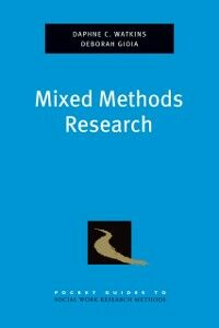 Foto Cover di Mixed Methods Research, Ebook inglese di Deborah Gioia,Daphne Watkins, edito da Oxford University Press