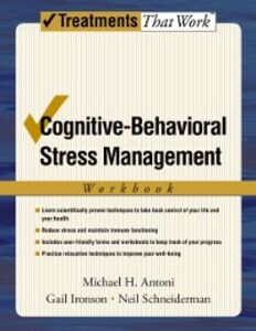 Ebook in inglese Cognitive-Behavioral Stress Management Antoni, Michael H. , Ironson, Gail , Schneiderman, Neil