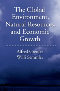 Ebook in inglese Global Environment, Natural Resources, and Economic Growth Greiner, Alfred , Semmler, Will