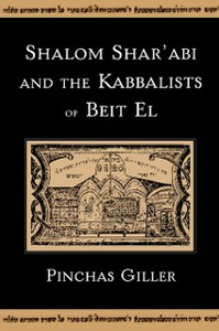 Ebook in inglese Shalom Sharabi and the Kabbalists of Beit El Giller, Pinchas
