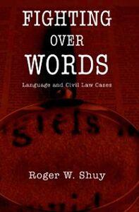 Foto Cover di Fighting over Words: Language and Civil Law Cases, Ebook inglese di Roger W. Shuy, edito da Oxford University Press