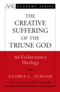 Ebook in inglese Creative Suffering of the Triune God: An Evolutionary Theology Schaab, Gloria L.