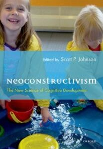 Ebook in inglese Neoconstructivism: The New Science of Cognitive Development Johnson, Scott