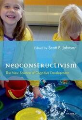 Neoconstructivism: The New Science of Cognitive Development