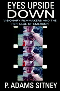 Ebook in inglese Eyes Upside Down: Visionary Filmmakers and the Heritage of Emerson Sitney, P. Adams