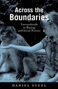 Ebook in inglese Across the Boundaries: Extrapolation in Biology and Social Science Steel, Daniel