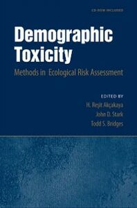 Ebook in inglese Demographic Toxicity: Methods in Ecological Risk Assessment (with CD-ROM) Akcakaya, H. Resit , Bridges, Todd S. , Stark, John D.
