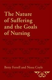 Nature of Suffering and the Goals of Nursing