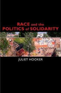 Ebook in inglese Race and the Politics of Solidarity Hooker, Juliet