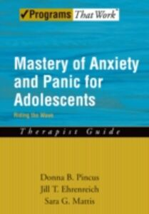 Foto Cover di Mastery of Anxiety and Panic for Adolescents Riding the Wave, Therapist Guide, Ebook inglese di AA.VV edito da Oxford University Press