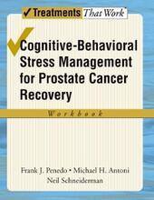 Cognitive-Behavioral Stress Management for Prostate Cancer Recovery Workbook