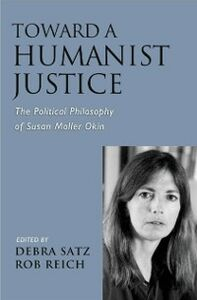 Foto Cover di Toward a Humanist Justice: The Political Philosophy of Susan Moller Okin, Ebook inglese di  edito da Oxford University Press