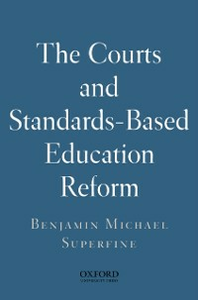 Ebook in inglese Courts and Standards Based Reform Superfine, Benjamin Michael