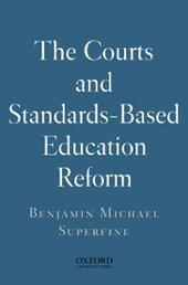 Courts and Standards Based Reform