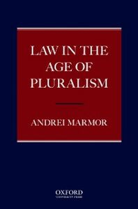 Ebook in inglese Law in the Age of Pluralism Marmor, Andrei