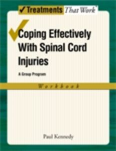 Ebook in inglese Coping Effectively With Spinal Cord Injuries: A Group Program, Workbook Kennedy, Paul
