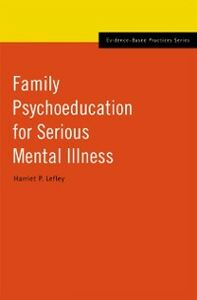 Ebook in inglese Family Psychoeducation for Serious Mental Illness Lefley, Harriet P.