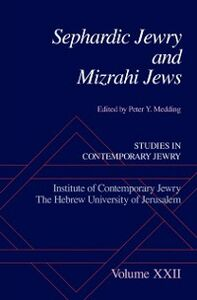Ebook in inglese Sephardic Jewry and Mizrahi Jews: Volume XXII Medding, Peter Y.
