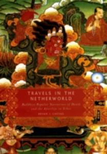 Ebook in inglese Travels in the Netherworld: Buddhist Popular Narratives of Death and the Afterlife in Tibet Cuevas, Bryan J.