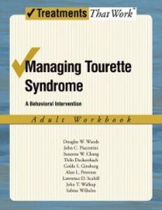 Foto Cover di Managing Tourette Syndrome: A Behaviorial Intervention Adult Workbook, Ebook inglese di AA.VV edito da Oxford University Press