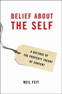 Foto Cover di Belief about the Self: A Defense of the Property Theory of Content, Ebook inglese di Neil Feit, edito da Oxford University Press