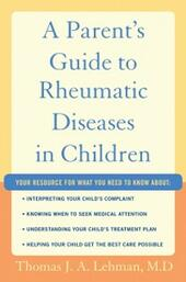 Parents Guide to Rheumatic Disease in Children