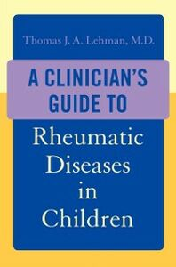 Ebook in inglese Clinicians Guide to Rheumatic Diseases in Children Lehman, Thomas J.A.