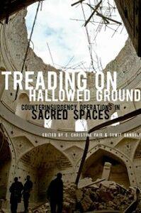 Foto Cover di Treading on Hallowed Ground: Counterinsurgency Operations in Sacred Spaces, Ebook inglese di  edito da Oxford University Press